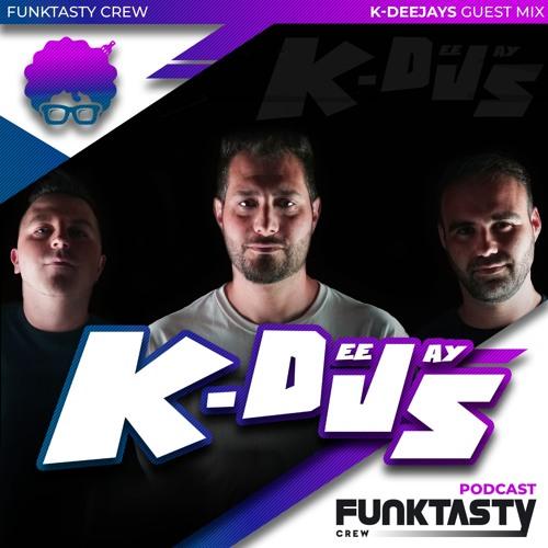 FunkTasty Crew #139 · K-Deejays - Guest Mix
