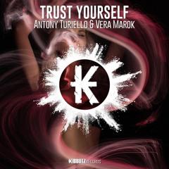 Antony Turiello Ft. Vera Marok - Trust Your Self (Original Funky Mix)