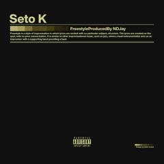 Seto K - Freestyle (prod. NDJay) Official Audio