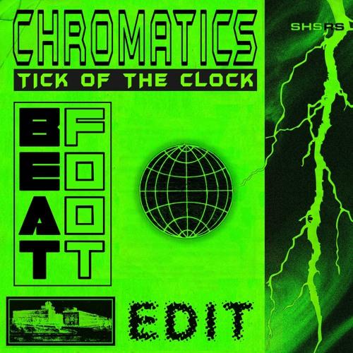 Chromatics - Tick Of The Clock (BĘÃTFÓØT Edit)