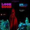 Download Look Good Mp3