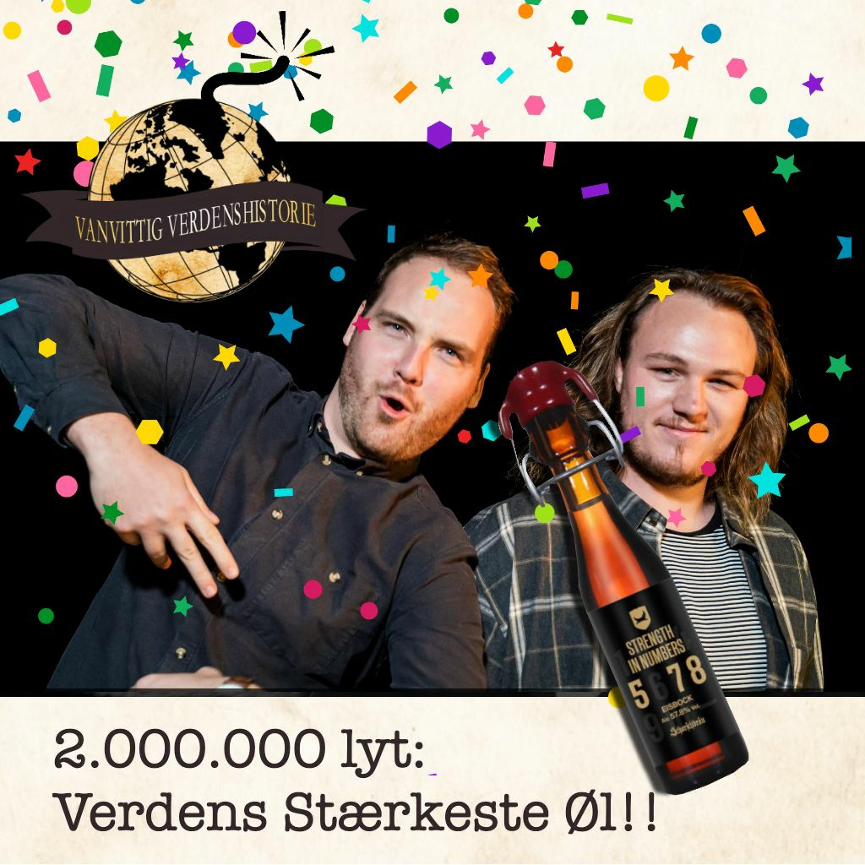 2.000.000 lyt: Verdens Stærkeste Øl!!