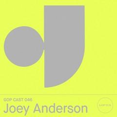 Gop Cast 046 - Joey Anderson