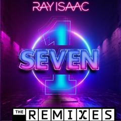 Ray Isaac - 1 Seven (Moussa Remix)