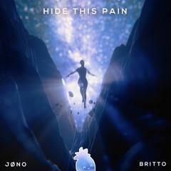 jøno, Britto - Hide This Pain