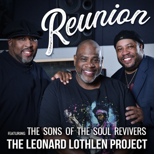 Reunion (feat. The Sons of the Soul Revivers)
