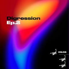 Digression #002 (Sonder, Marc Rebillet, Dame, Peet & More)