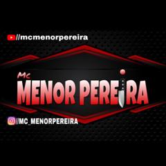 MC Menor Pereira - Ronco da XJ (DJ DHK)