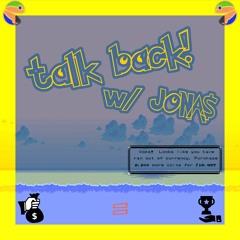 talk back! w/JONA$  (johnnyfriend)
