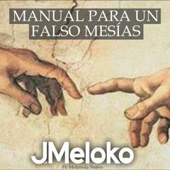 Manual Para Un Falso Mesías (Transhumano)