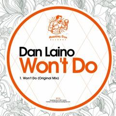 DAN LAINO - Won't Do (Original Mix) Soundcloud