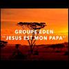 Jésus est mon Papa