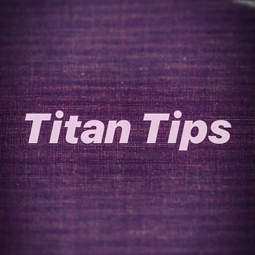 Titan Tips - Beat the Heat