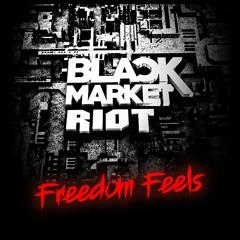 Freedom Feels