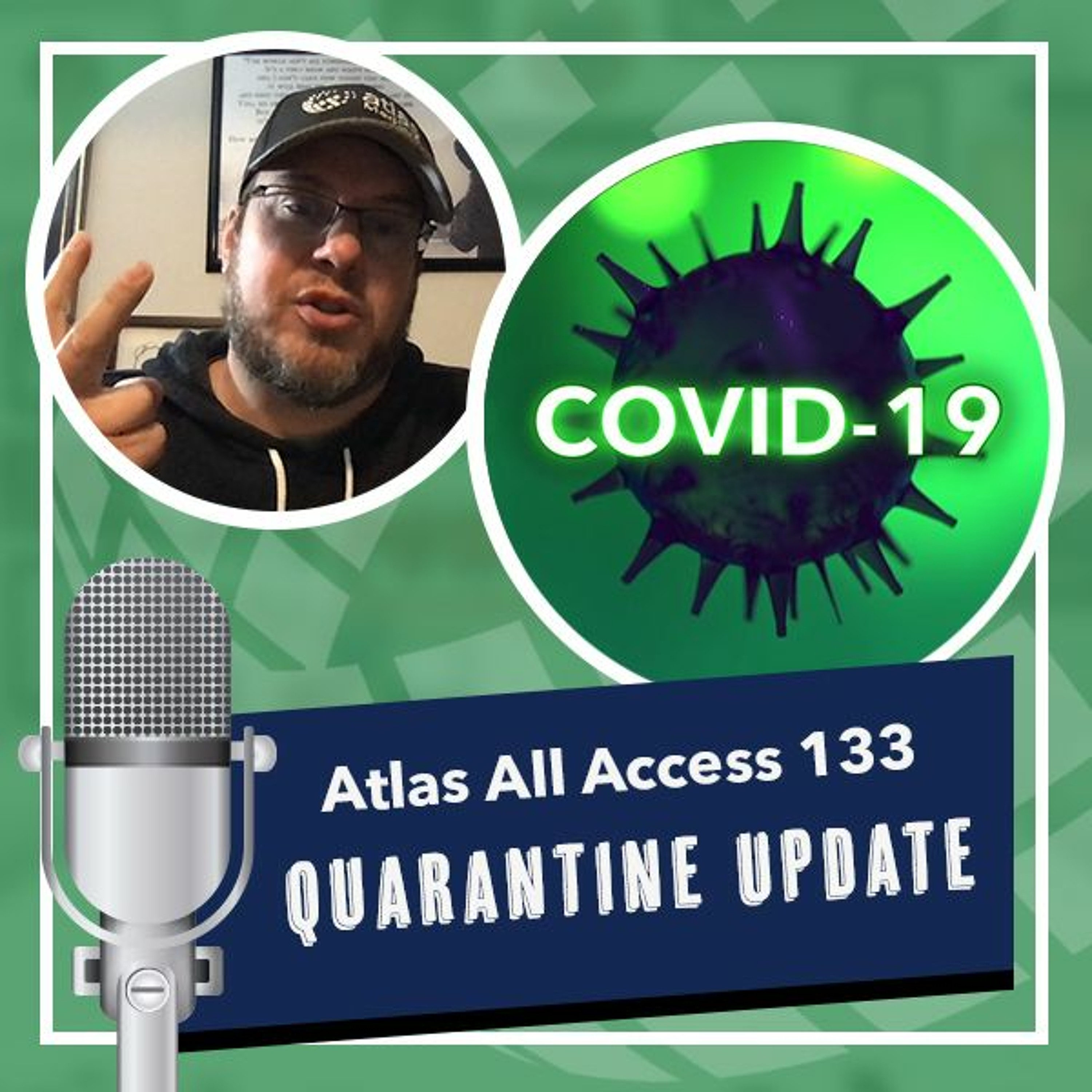 Quarantine update - how to quarantine from Covid - Atlas All Access 133
