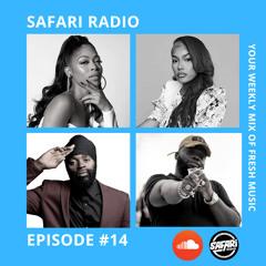 SAFARI RADIO EPISODE #14