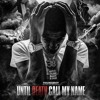 Nba Yb until death call my name 2 (full mixtape)