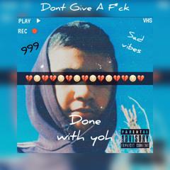 Don't Give A F*ck Prod. Jammy Beatz