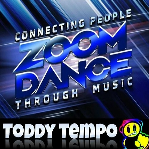 Zoom Dance The Online Nightclub Experience - Toddy Tempo's Club Classics.