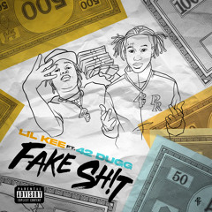 Fake Shit (feat. 42 Dugg)