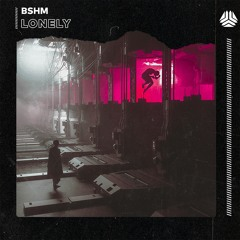 BSHM - Lonely