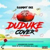 Download Dammydee - Duduke[Cover] [Fuji version] Mp3