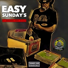 EASY SUNDAYS {WITH SWUGEE DON-ZILLA} EP.3