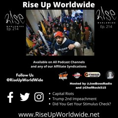 Ep214 - Capital Riots, Trump 2nd Impeachment, Did You Get Your Stimulus?