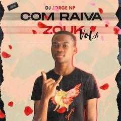 COM RAIVA ZOUK VOL.6