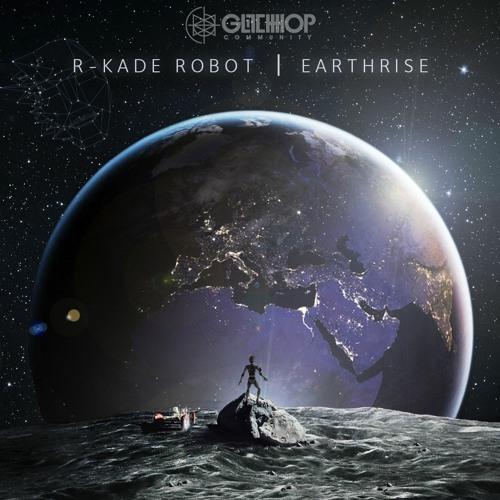 R-kade Robot - Earthrise EP