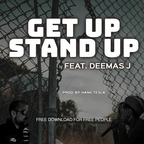 GET UP, STAND UP feat. Deemas J
