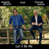 Let It Be Me (feat. George Aaron)