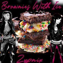𝘽𝙧𝙤𝙬𝙣𝙞𝙚𝙨 𝙒𝙞𝙩𝙝 𝙄𝙘𝙚 🍍 - Zypnix 🍌 Brownies With Ice