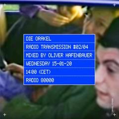 Die Orakel Radio Transmission #02/04