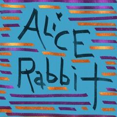 Alice FOUND Rabbit (songONE)
