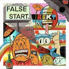 S.E.K.T. - False Start EP [Kaleidoscope Productions]