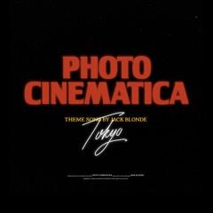 Tokyo (Photo Cinematica Theme Song)