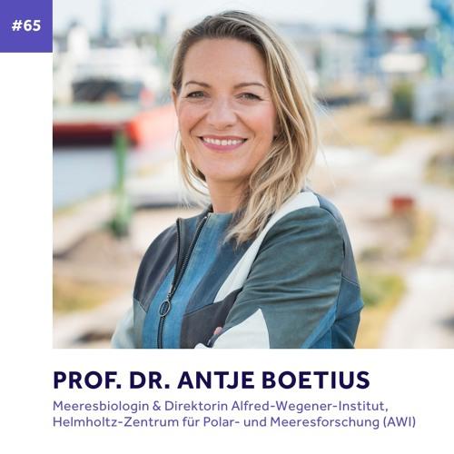 #65 - Prof. Dr. Antje Boetius über Tiefseeforschung, Neugierde und Glücksmomente