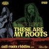 Mike Love - These Are My Roots | Cali Roots Riddim 2020 (Prod. by Collie Buddz)
