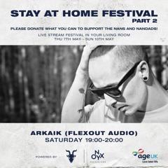 Arkaik - StayAtHomeFestival2