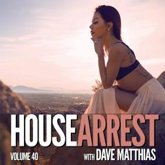 HouseArrest   Volume 40