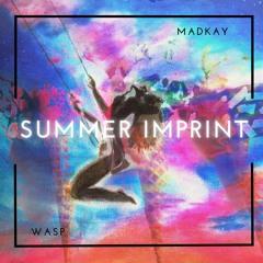 Wasp & Madkay - Summer Imprint