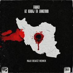 Fadaei - Az Karaj Ta Langerud (Haji Beatz Remix)