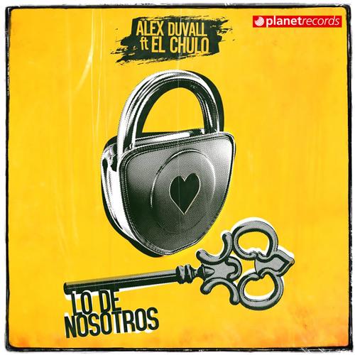 Lo De Nosotros (with El Chulo) Song