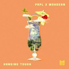 Prpl. & Mohdern - Hanging Tough