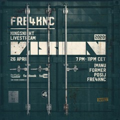 Fre4knc - VISION Kingsnight 2020 Livestream