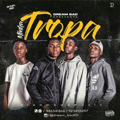 DREAM_BAD - MINHA TROPA (Prox.best.music)