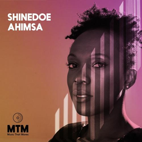 MTM003_ Shinedoe - Ahimsa EP [Snippets ]* release date 28.08.2020