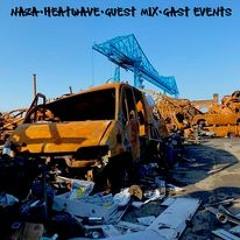 NAZA // HEATWAVE - DNB SESSION // GUEST MIX // GAST EVENTS