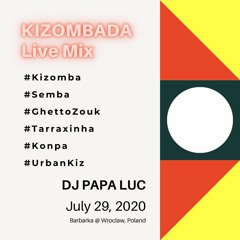 Kizomba/Urban Kiz/Tarraxinha Live Mix @ Barbarka, Wroclaw, 29.07.2020